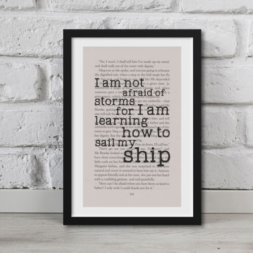 Framed Little Women Book Page Art I Am Not Afraid Of Storms Print Quote