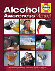 Alcohol Awareness Manual by Gaylin Tudhope (Hardback, 2006)