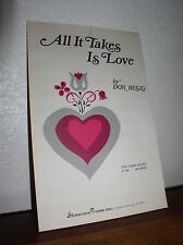 Choral Music: All It Takes is Love by Don Besig - 2 Part Voices (Shawnee E-192)