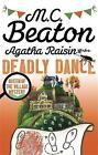 Agatha Raisin and the Deadly Dance by M. C. Beaton (Paperback, 2016)