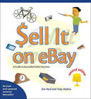 Sell it on eBay: A Guide to Successful Online Auctions by Jim Heid, Toby Malina (Paperback, 2005)