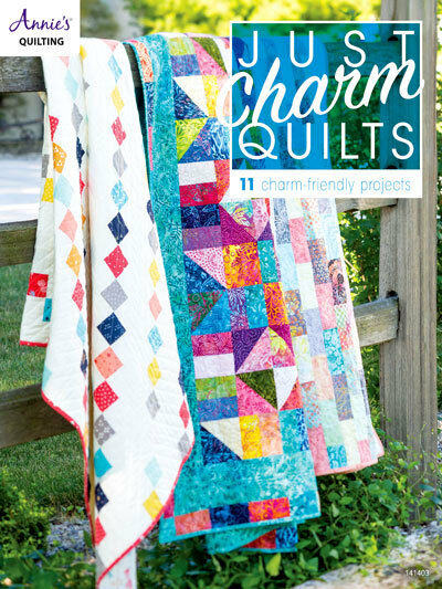 """Just Charm Quilts using 5"""" squares Quilting Instruction Pattern Book Annie's NEW"""