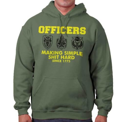 Officers Making Simple Stuff Hard Since 1775 Funny Gift Hooded Sweatshirt