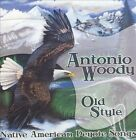 Old Style-Native American Peyote Songs by Antonio Woody (CD, Jan-2011, Canyon Records)