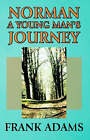 Norman: A Young Man's Journey by Frank Adams (Paperback, 2002)