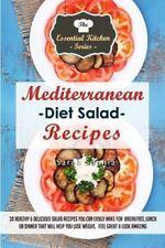 Mediterranean Diet Salad Recipes: 30 Healthy and Delicious Salad Recipes You ...