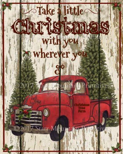 Primitive Red Truck Take a Little Christmas Chippy Shiplap Farmhouse Print 8x10
