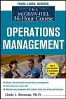 The McGraw-Hill 36-hour Course Operations Management by Charles D. Brennan, Linda L. Brennan (Paperback, 2010)
