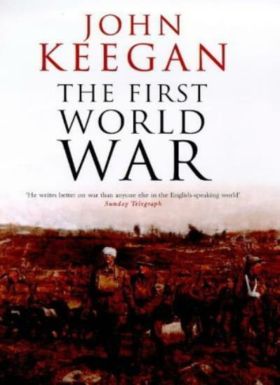 The First World War,John Keegan- 9780091801786