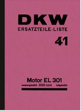DKW Motor EL 301 300ccm wasser/luftgekühlt Ersatzteilliste Teilekatalog EL301 41