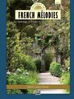 Gateway to French Melodies: Low Voice, Comb Bound Book by Alfred Music (Paperback / softback, 2012)