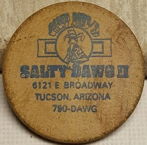Details About Salty Dawg 2 Tucson Arizona Wooden Nickel 6121 E Broadway Medal
