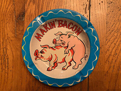 Fun 5 5 Makin Bacon Tin Ashtray Ebay