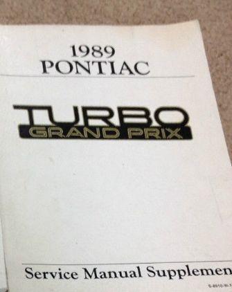 1989 GM PONTIAC GRAND PRIX Turbo Service Manual Supplement OEM ...