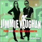 Jimmie Vaughan Plays More Blues, Ballads & Favorites by Jimmie Vaughan (CD, Jul-2011, Shout! Factory)
