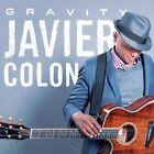 Gravity 0888072365988 by Javier Colon CD