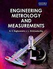 Engineering Metrology and Measurements by N. V. Raghavendra, L. Krishnamurthy (Paperback, 2013)