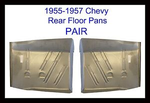 1955 1956 1957 chevy bel air 150 210 series rear floor for 1957 chevy floor pan replacement