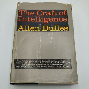The Craft of Intelligence by Allen Dulles 1963 - 1st Edition- Used Good