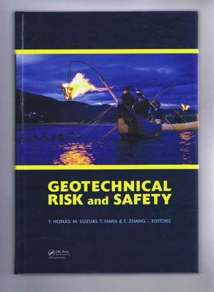 Geology: Y Honto, M Suzuki, T Hara, F Zhang: GEOTECHNICAL RISK AND SAFETY 2009