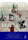 Landmark Essays on Archival Research by Taylor & Francis Ltd (Paperback, 2015)