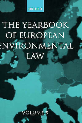 Yearbook of European Environmental Law: Volume 5: v. 5 (Yearbook European Enviro