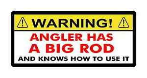 Funny Angling Tackle Box Stickers Angler Has A Big Rod! Fishing Stickers