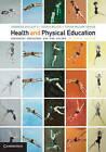 Health and Physical Education: Preparing Educators for the Future by Susan Wilson-Gahan, Judith Miller, Deborah Callcott (Paperback, 2015)