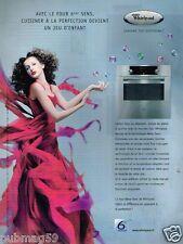 Publicité advertising 2007 Electroménager Four Whirlpool