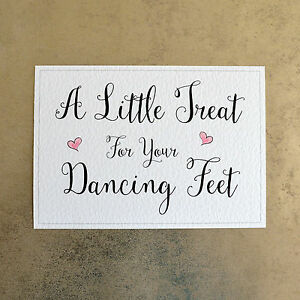 061ac1d0ad8ed3 A Little Treat For Your Dancing Feet - Wedding Sign - 260gsm Hammer ...