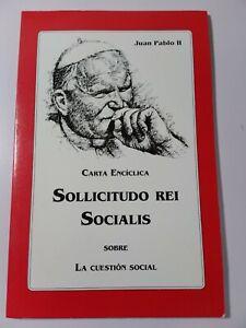 Carta Enciclica Sollicitudo Rei Socialis Juan Pablo II L1493 | eBay