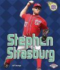 Stephen Strasburg by Jeff Savage (Hardback, 2013)