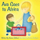 Ava Goes to Africa 9781452040912 by Sharon Denucci Book