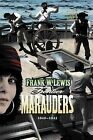 Frontier Marauders 1840 - 1841 by Frank W Lewis (Paperback / softback, 2013)