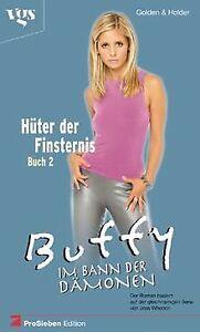 Buffy-Im-Bann-der-Daemonen-Hueter-der-Finsternis-2-Bd-Buch-Zustand-gut