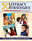 50 Literacy Strategies for Culturally Responsive Teaching, K-8 by Wen Ma, Patricia Ruggiano Schmidt (Paperback, 2006)