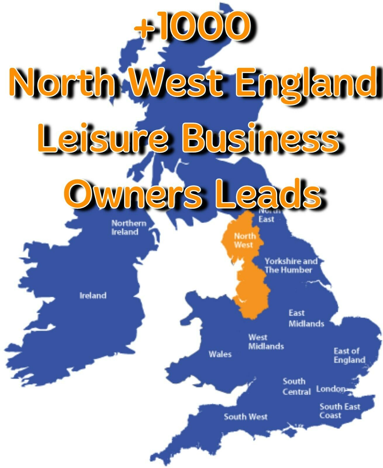 +1000 North West England Leisure Business Owners Leads
