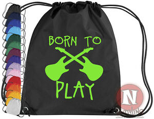 BORN-TO-PLAY-GUITARE-Kit-sac-Cordon-EPS-ecole-musique-Sac-Rock-couleurs