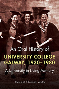 Jackie-Ui-Chionna-Oral-History-Of-University-College-Galway-US-IMPORT-BOOK-NEW