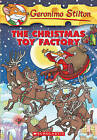 The Christmas Toy Factory by Geronimo Stilton (Hardback, 2006)