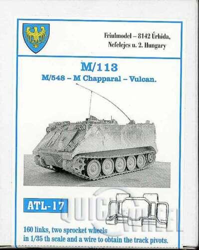 1//35 Friulmodel ATL-17 M113 Vulcan Friul Metal Tracks M548 M Chapparal