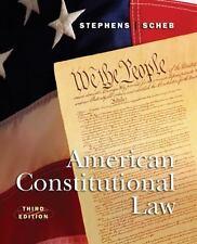 American Constitutional Law by Stephens, Jr.  Otis H., Scheb, II  John M.