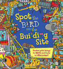 Spot the... Bird on the Building Site by Sarah Khan (Paperback, 2016)