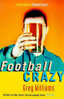 Football Crazy by Greg Williams (Paperback, 1999)