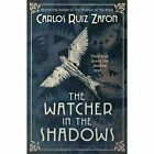 The Watcher in the Shadows by Carlos Ruiz Zafon (Paperback, 2014)