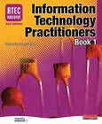 BTEC National IT Practitioners Book 1 by Andrew Smith, Jenny Lawson, Peter Blundell, Allen Kaye, Karen Anderson, B Wasyliw, Jenny Phillips, Alan Jarvis (Paperback, 2007)