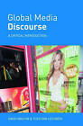 Global Media Discourse: A Critical Introduction by Theo Van Leeuwen, David Machin (Paperback, 2006)