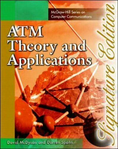 ATM: Theory and Application (Signature Editions),Darren L. Spohn, David McDysan