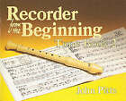 Recorder from the Beginning: Tune Book 2 by Professor John Pitts (Paperback, 1998)
