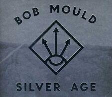 Bob Mould - Silver Age [New CD]